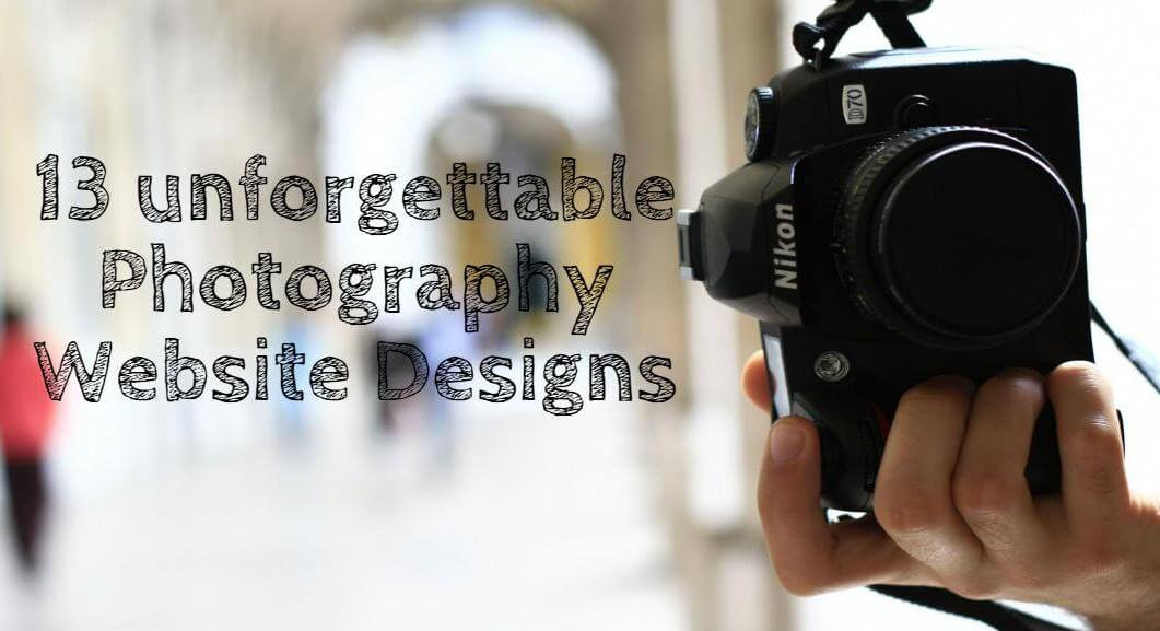 Photography Website Design Ideas 13 Indelible Photography Website Designs To Create Portfolio