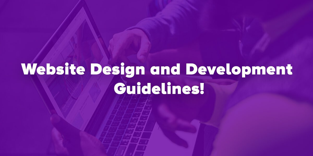 Website Design and Development Guidelines