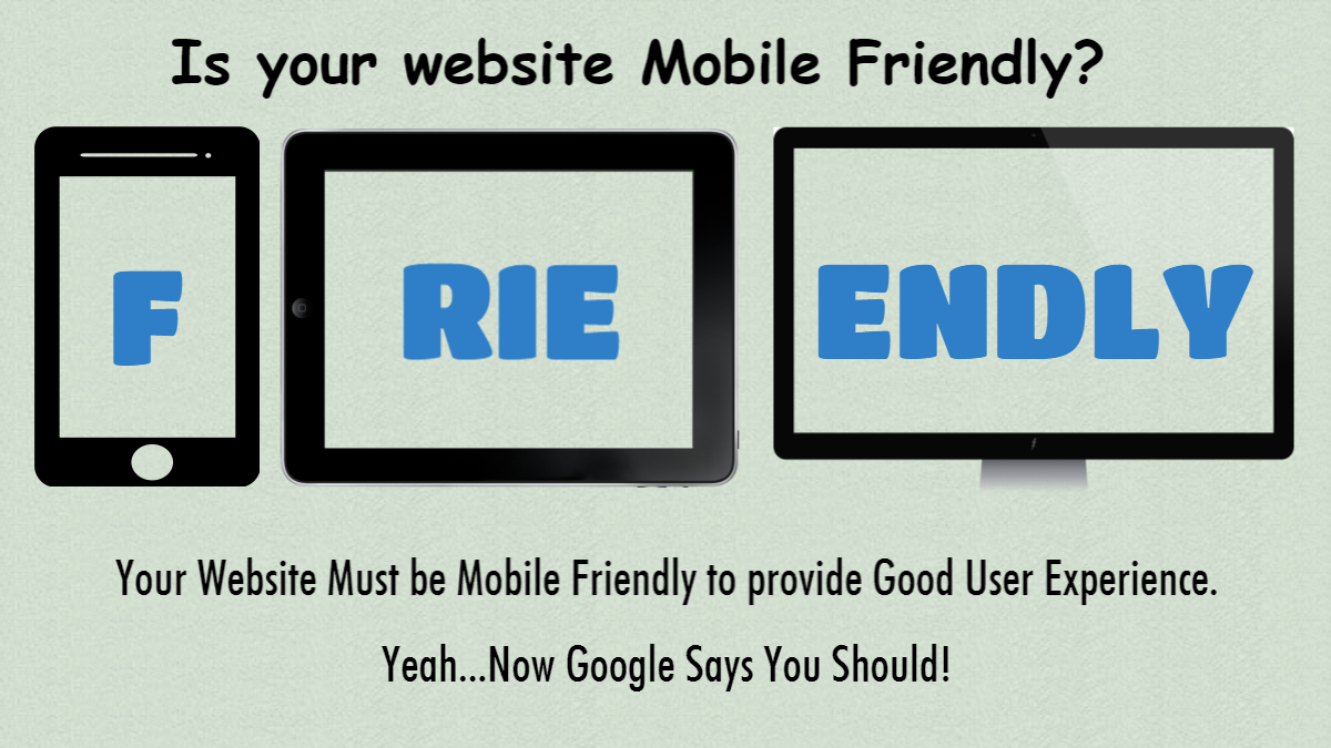 Your Website Should be Mobile Friendly