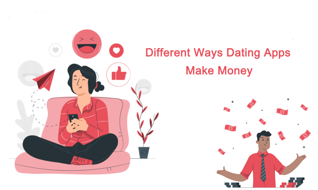 How to Make Money Through a Dating App?