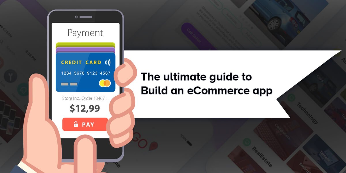 The ultimate guide to build an eCommerce app