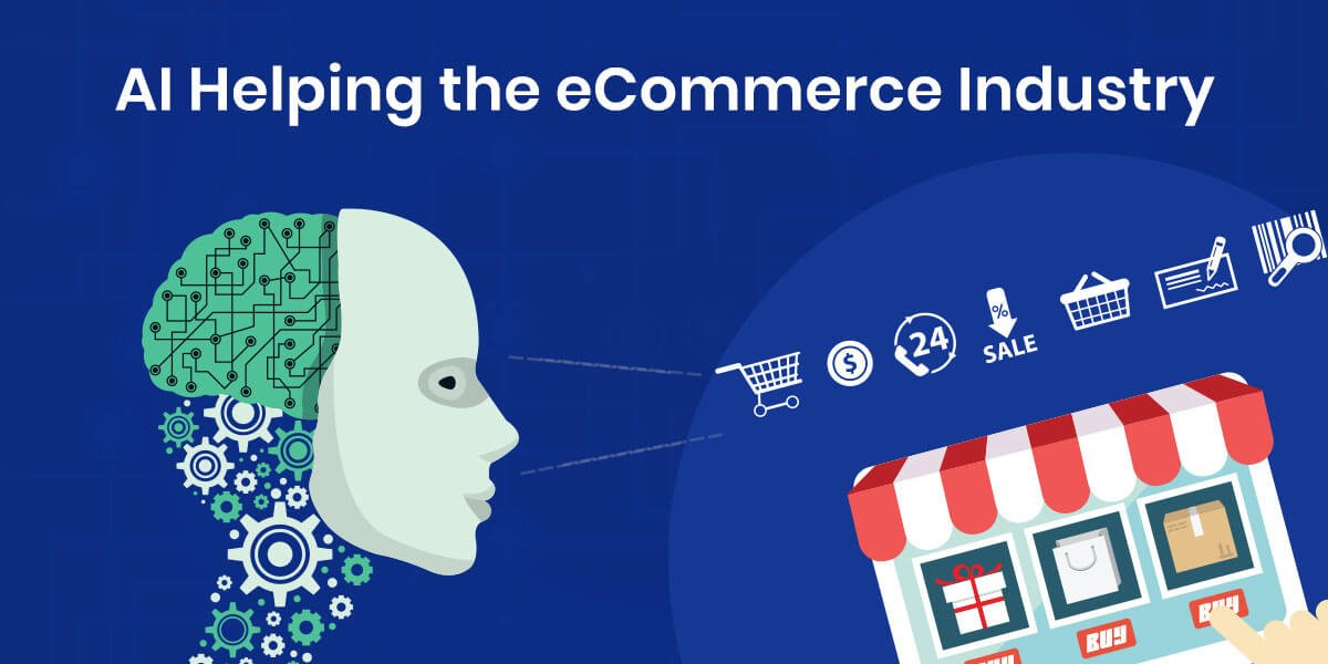 Artificial Intelligence In Ecommerce
