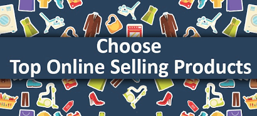 Choose the Right Products for Selling