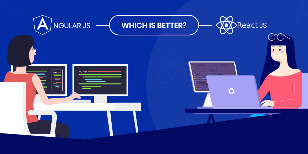 AngularJS vs ReactJS: Which is Better?