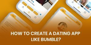 How to create an app like Bumble?