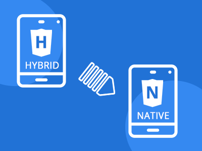 Convert Hybrid to Native App