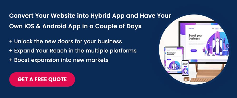Convert Your Website into Hybrid App and Have Your Own iOS & Android App