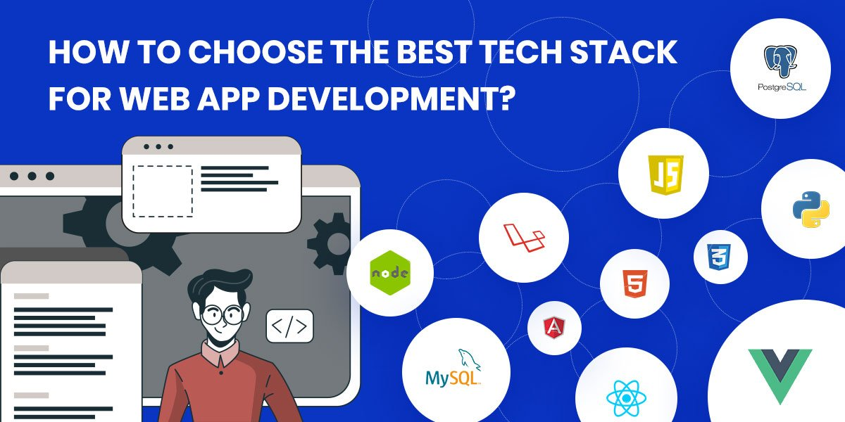 How to select technology stack in web application development?