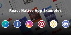 React Native Apps: 14 Apps Made with React Native